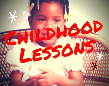 Childhood Lessons