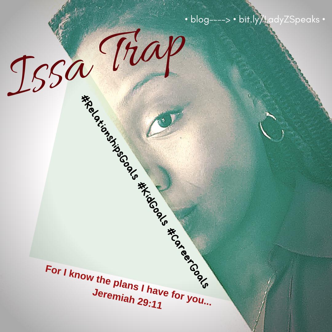 Issa Trap