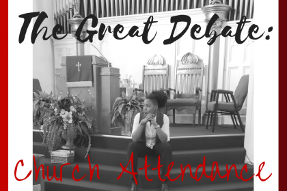 The Great Debate: Church Attendance