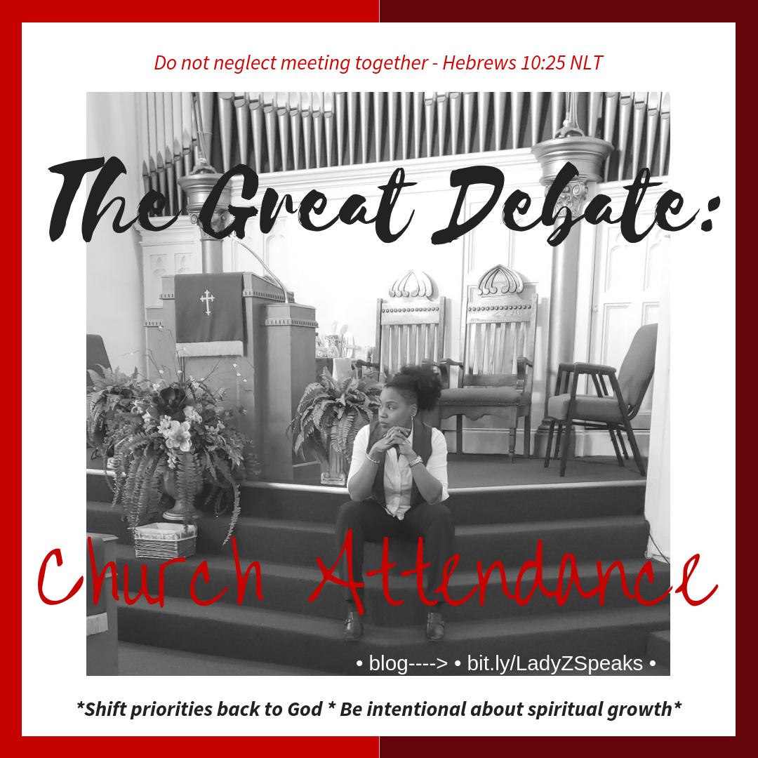 The Great Debate: Church Attendance