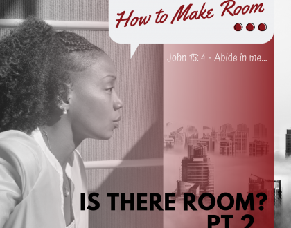 How to Make Room